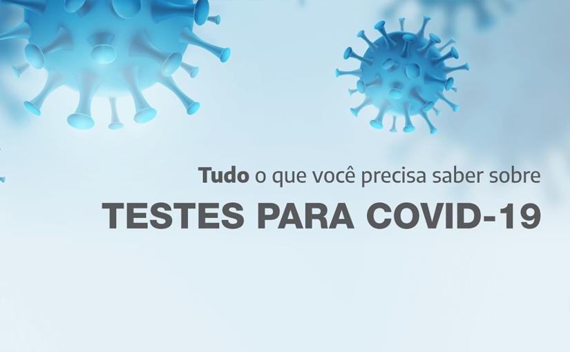 EXAMES PARA DETECÇÃO DA COVID-19 DISPONÍVEIS NO INLAB